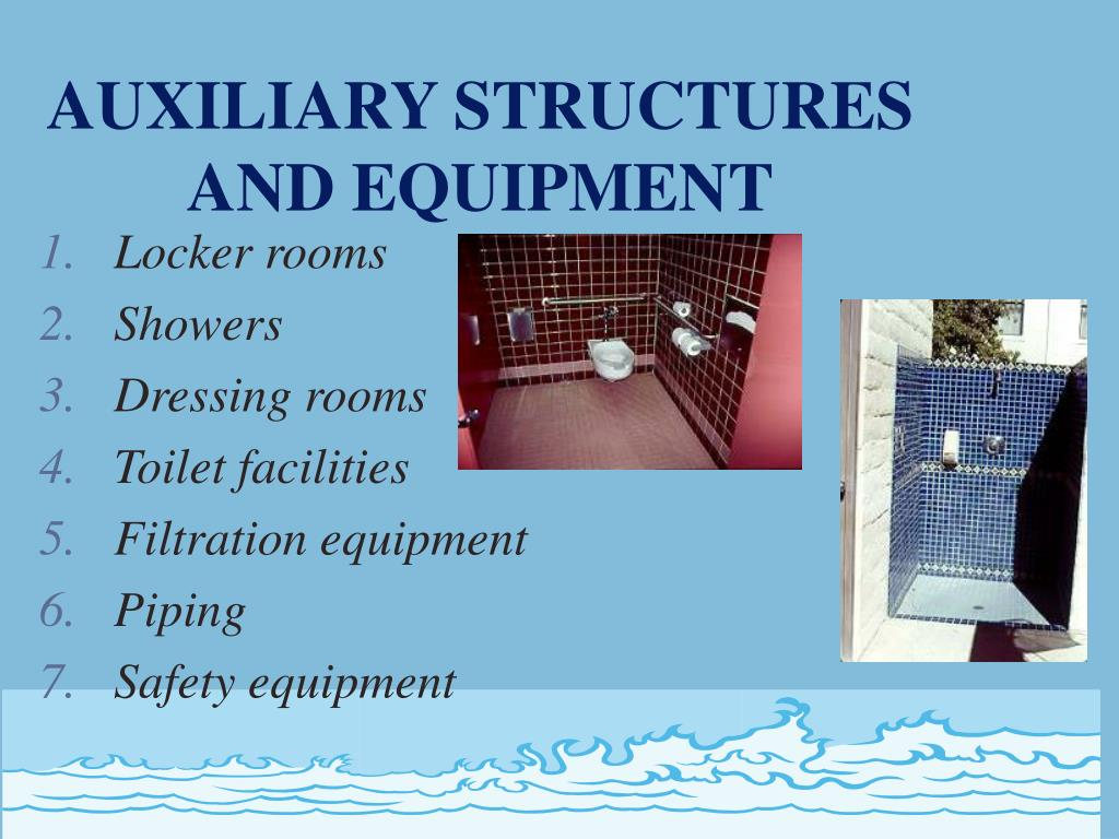 AUXILIARY STRUCTURES AND EQUIPMENT