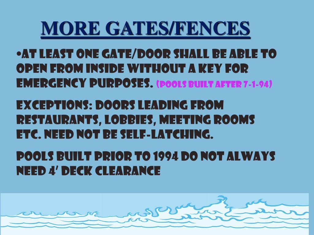 MORE GATES/FENCES
