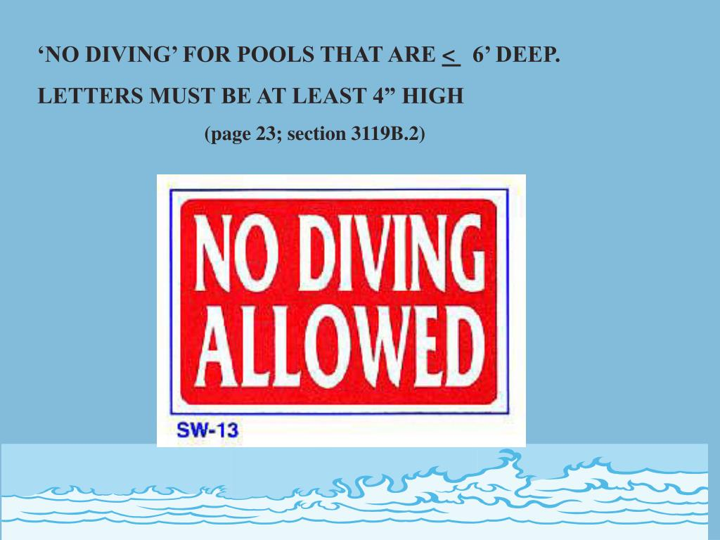'NO DIVING' FOR POOLS THAT ARE