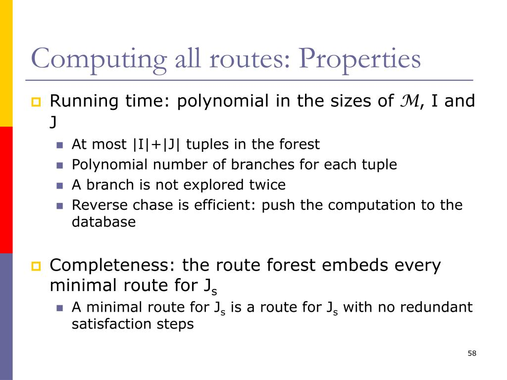 Computing all routes: Properties