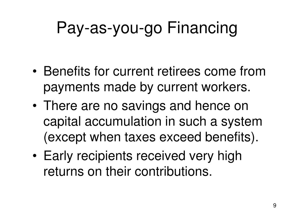 Pay-as-you-go Financing