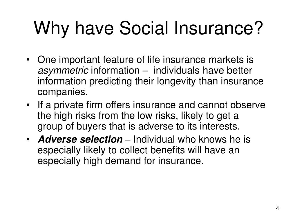Why have Social Insurance?