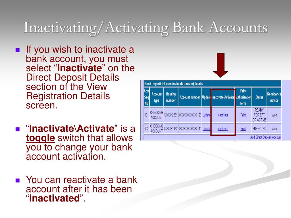 Inactivating/Activating Bank Accounts