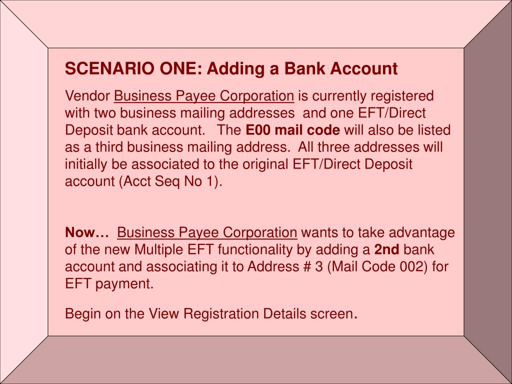 SCENARIO ONE: Adding a Bank Account