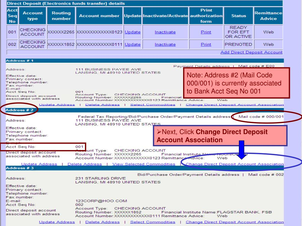 Note: Address #2 (Mail Code 000/001) is currently associated to Bank Acct Seq No 001