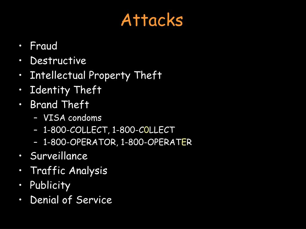 Attacks