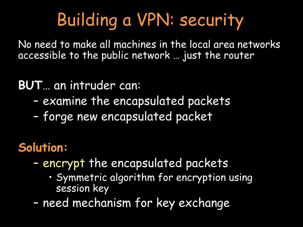 Building a VPN: security
