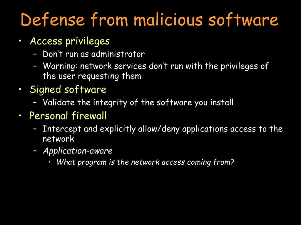 Defense from malicious software
