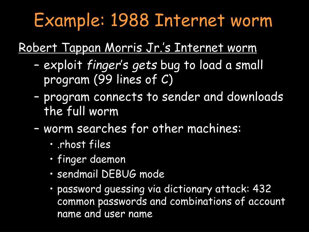 Example: 1988 Internet worm