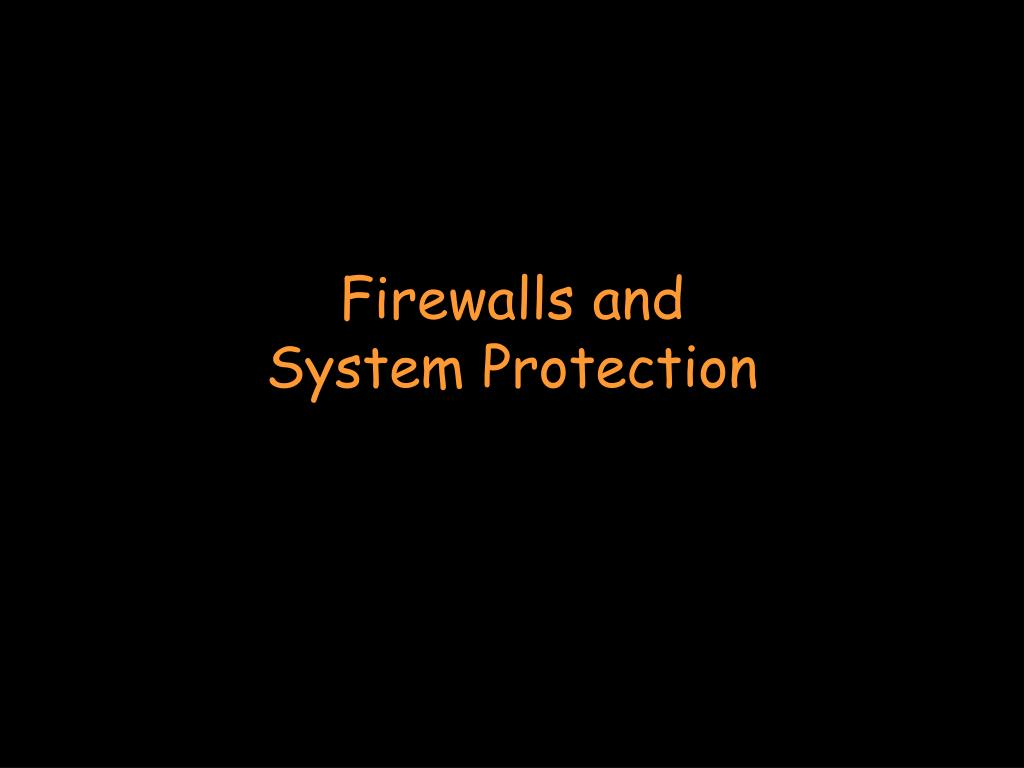 Firewalls and