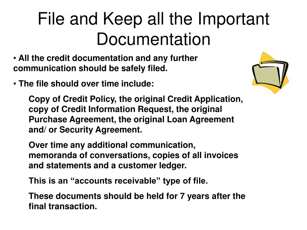 File and Keep all the Important Documentation