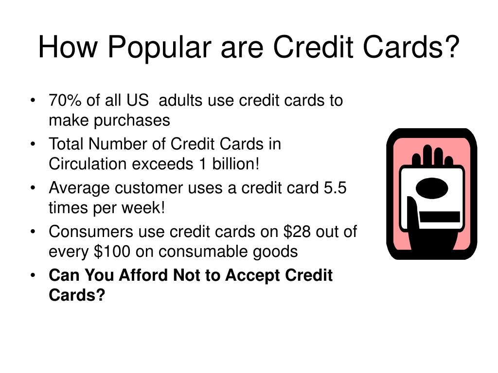 How Popular are Credit Cards?