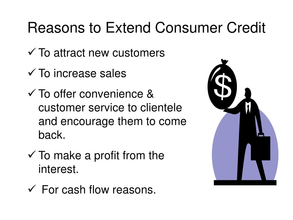 Reasons to Extend Consumer Credit