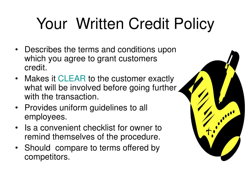 Your  Written Credit Policy