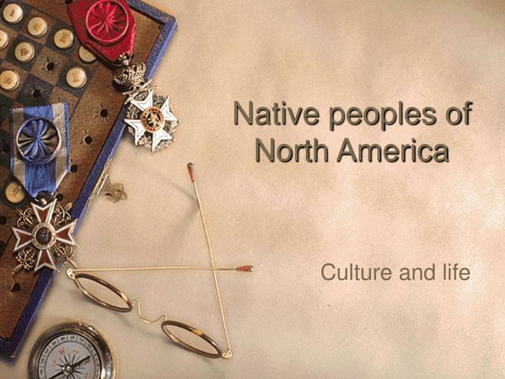 Native peoples of north america l.jpg