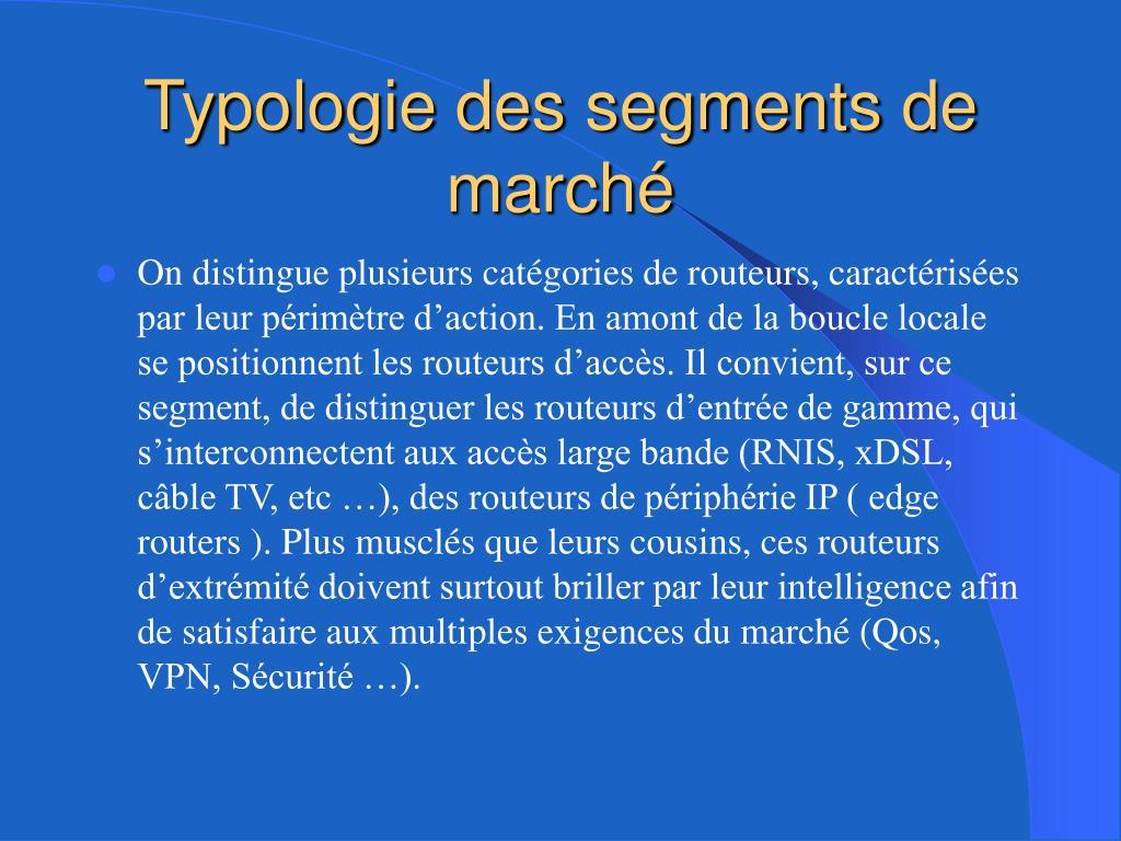 Typologie des segments de marché
