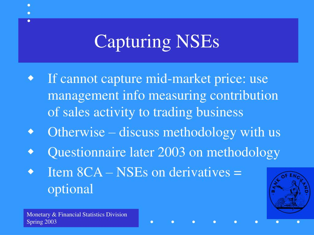 Capturing NSEs