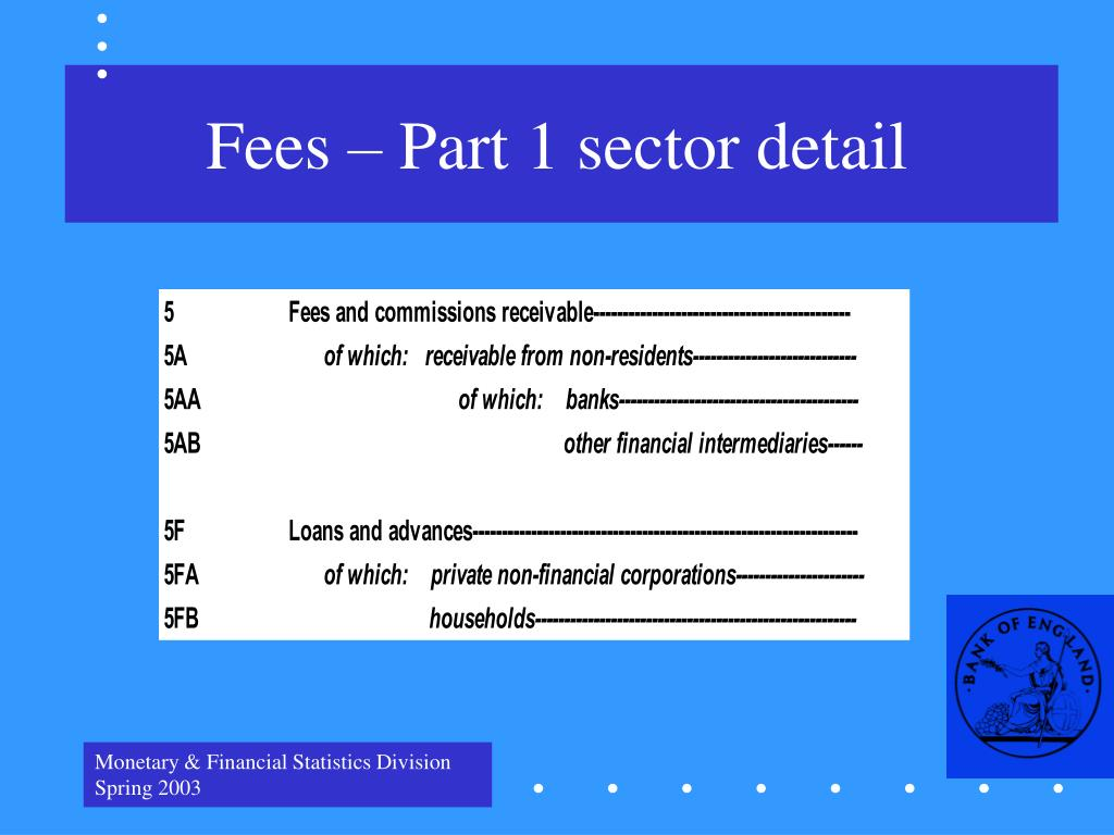 Fees – Part 1 sector detail