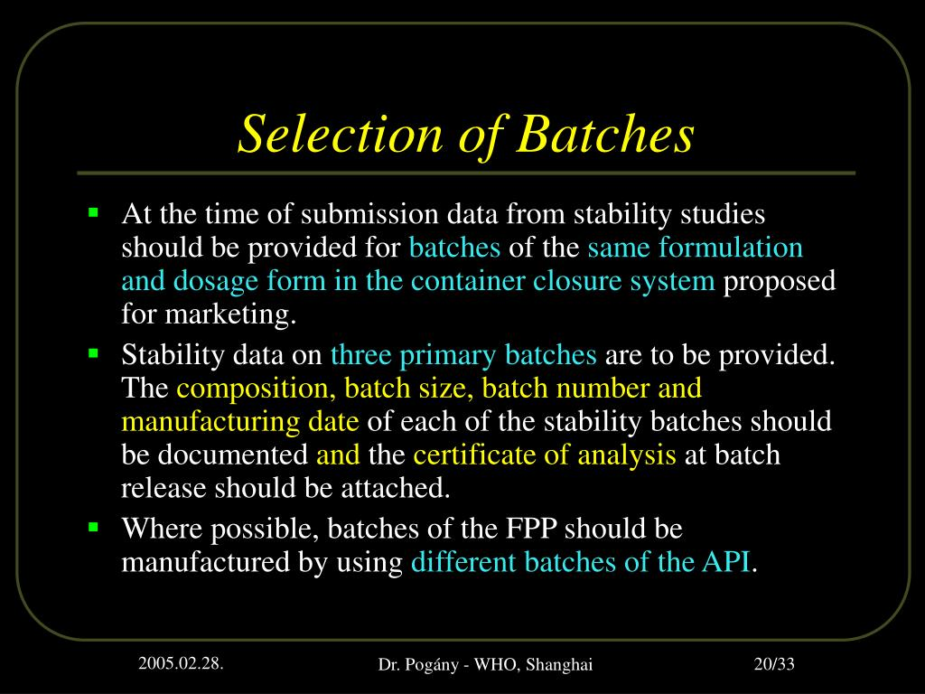 Selection of Batches