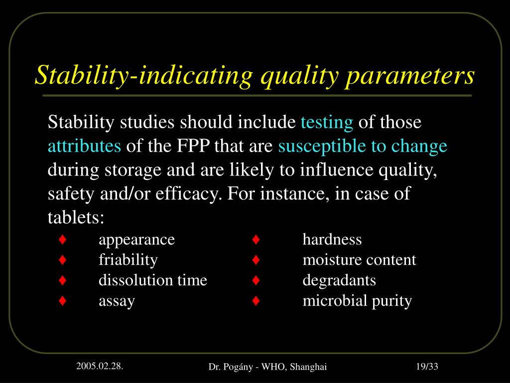 Stability-indicating quality parameters