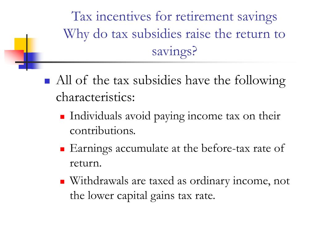 Tax incentives for retirement savings
