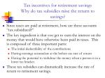tax incentives for retirement savings why do tax subsidies raise the return to savings10
