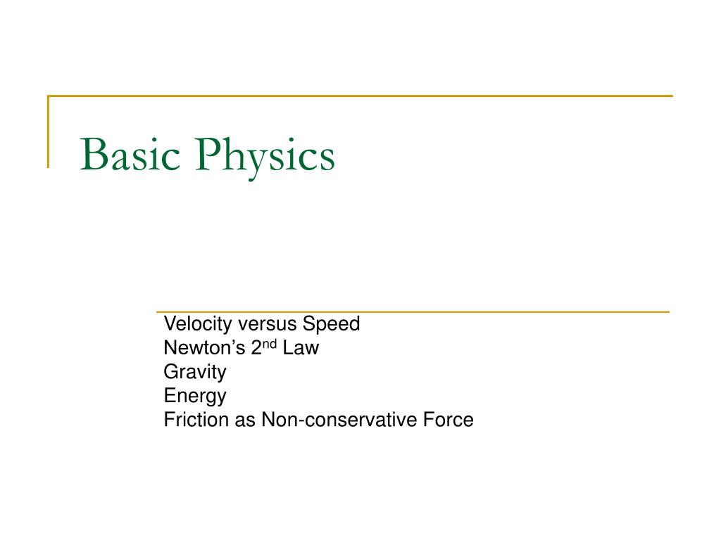 Basic Physics