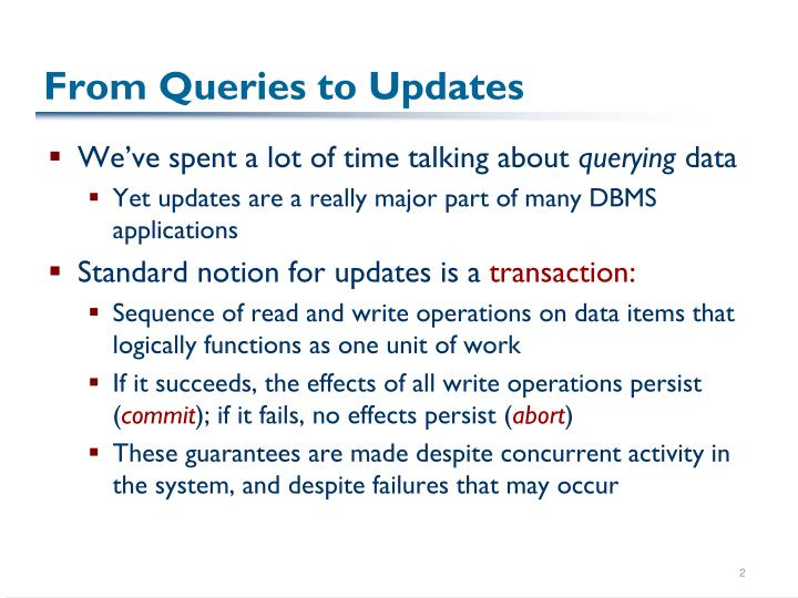From queries to updates