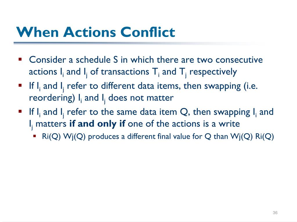 When Actions Conflict