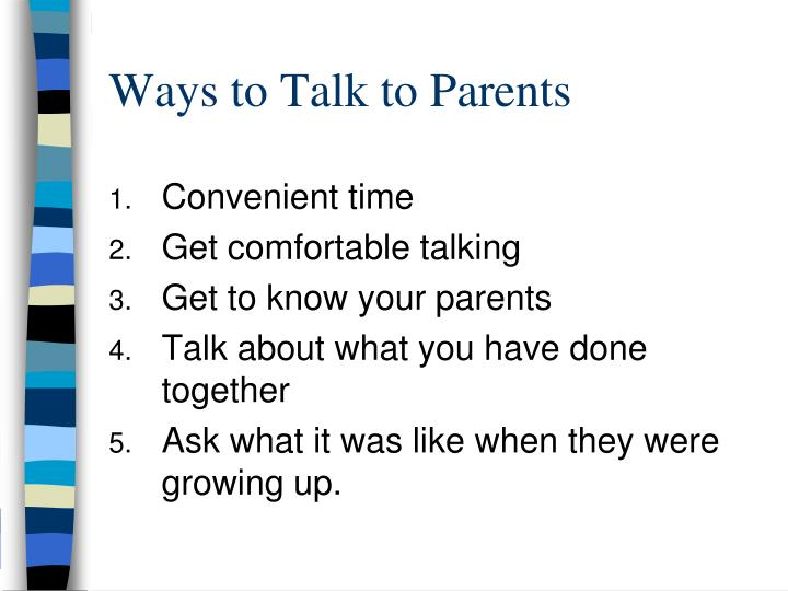Ways to Talk to Parents