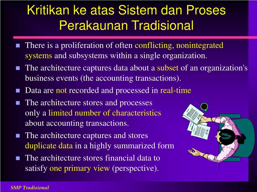 Kritikan ke atas Sistem dan Proses Perakaunan Tradisional