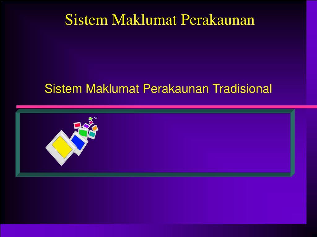 Sistem Maklumat Perakaunan Tradisional