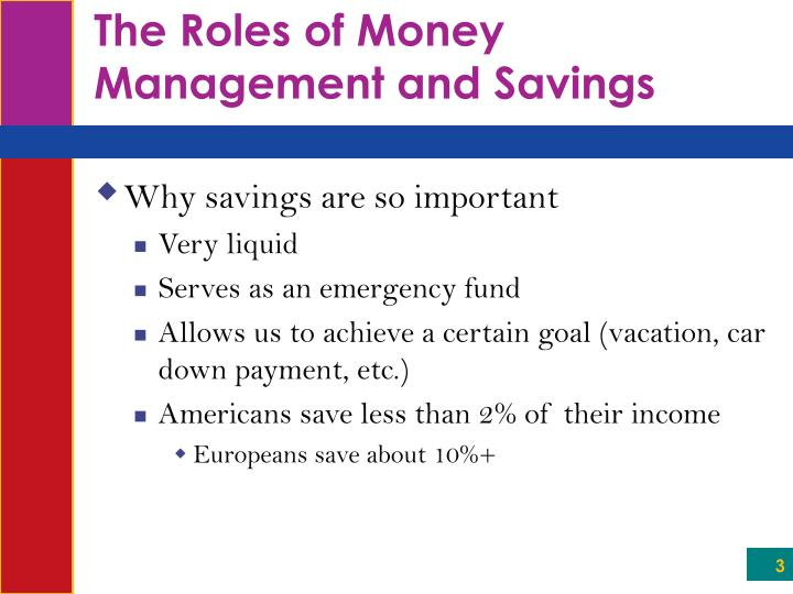 The roles of money management and savings3