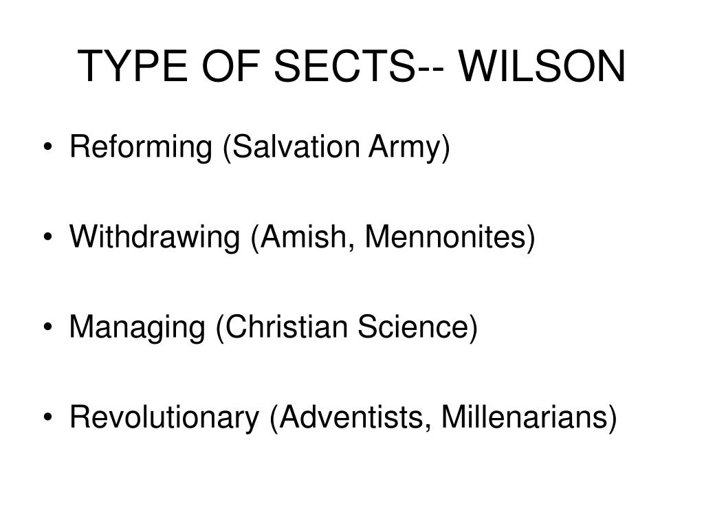 TYPE OF SECTS-- WILSON