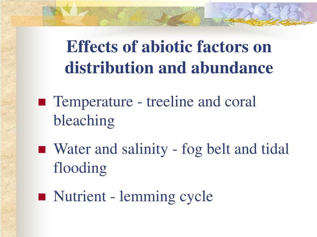 Effects of abiotic factors on distribution and abundance