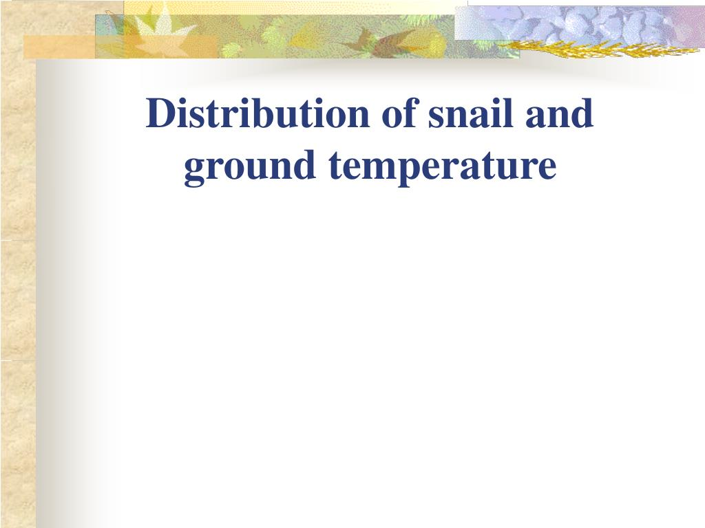 Distribution of snail and
