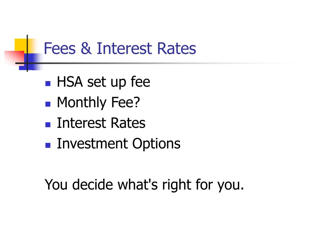 Fees & Interest Rates