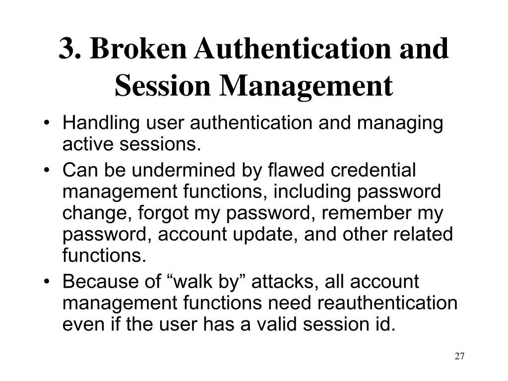 3. Broken Authentication and Session Management