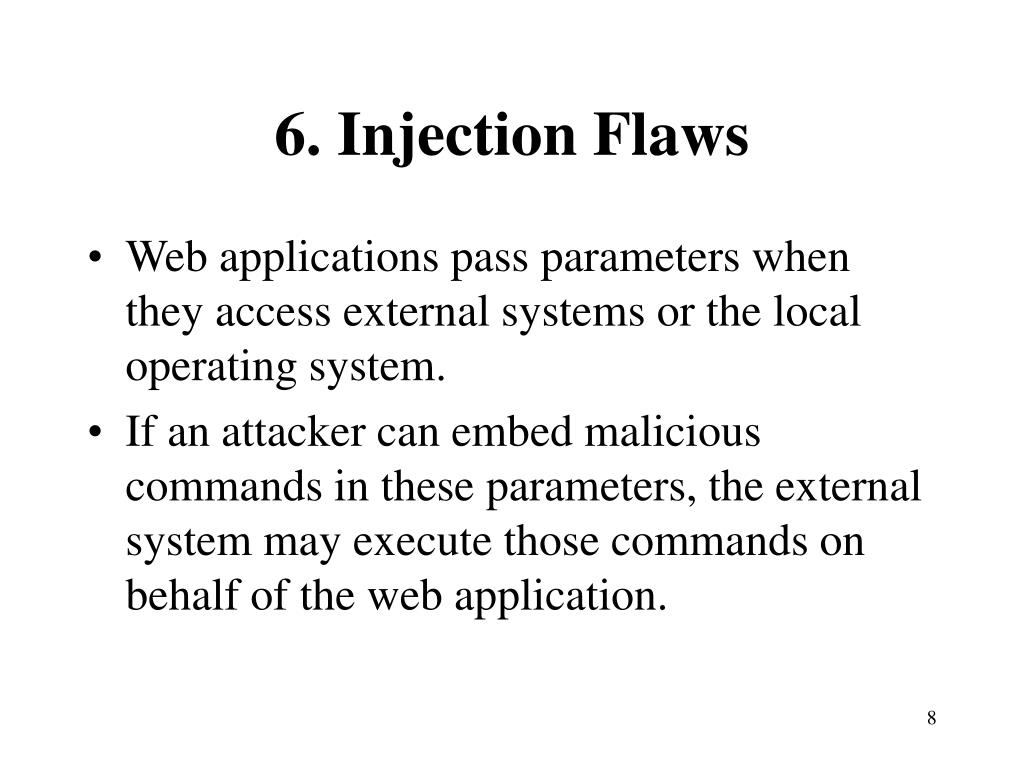 6. Injection Flaws