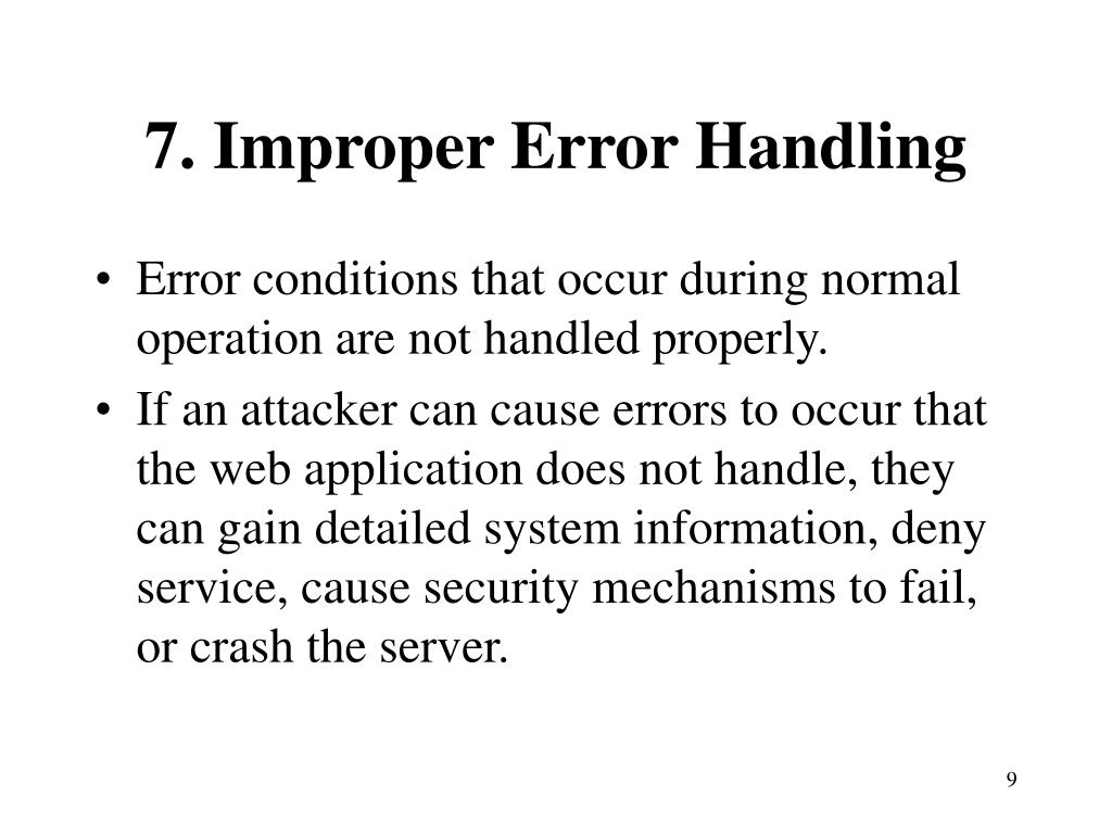 7. Improper Error Handling