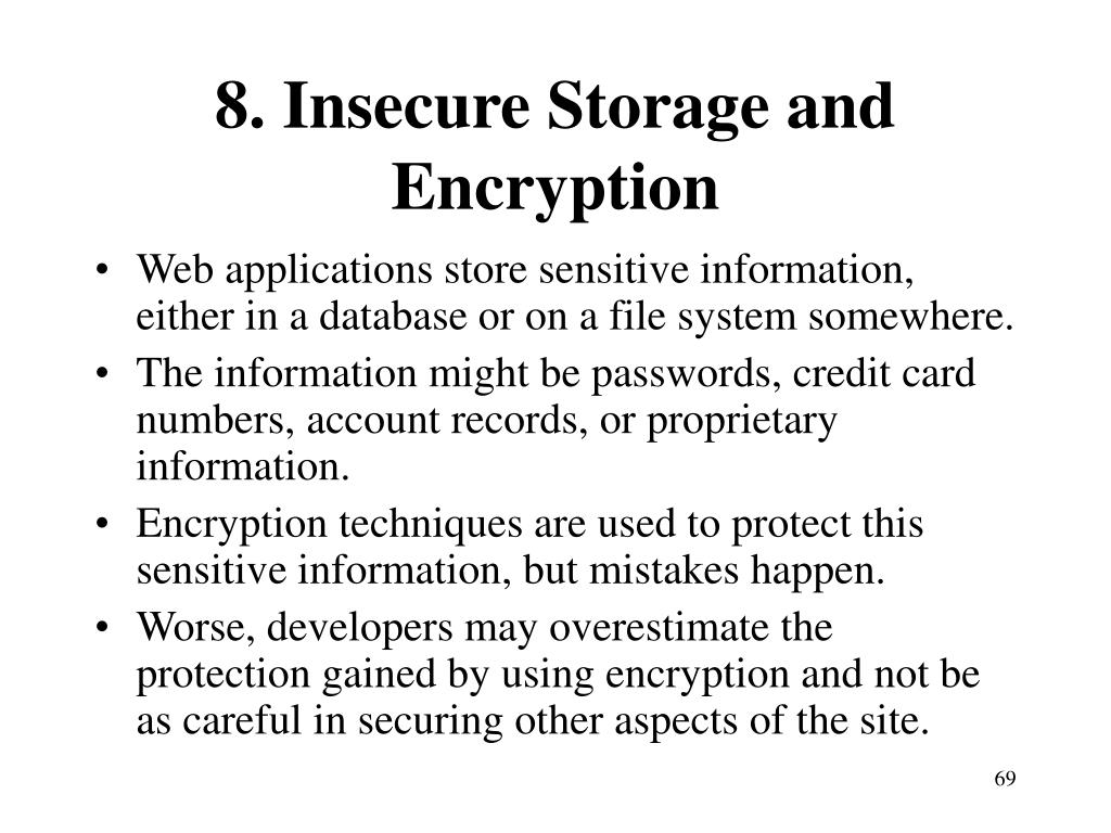 8. Insecure Storage and Encryption