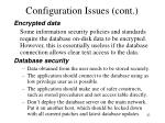 configuration issues cont