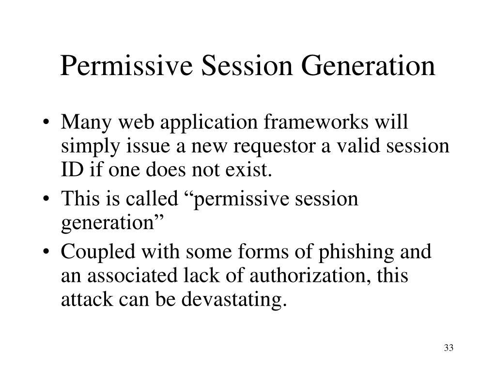 Permissive Session Generation