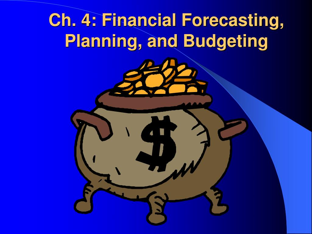Ch. 4: Financial Forecasting,