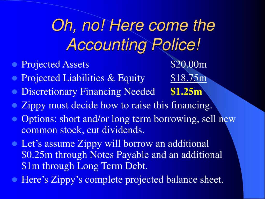 Oh, no! Here come the Accounting Police!
