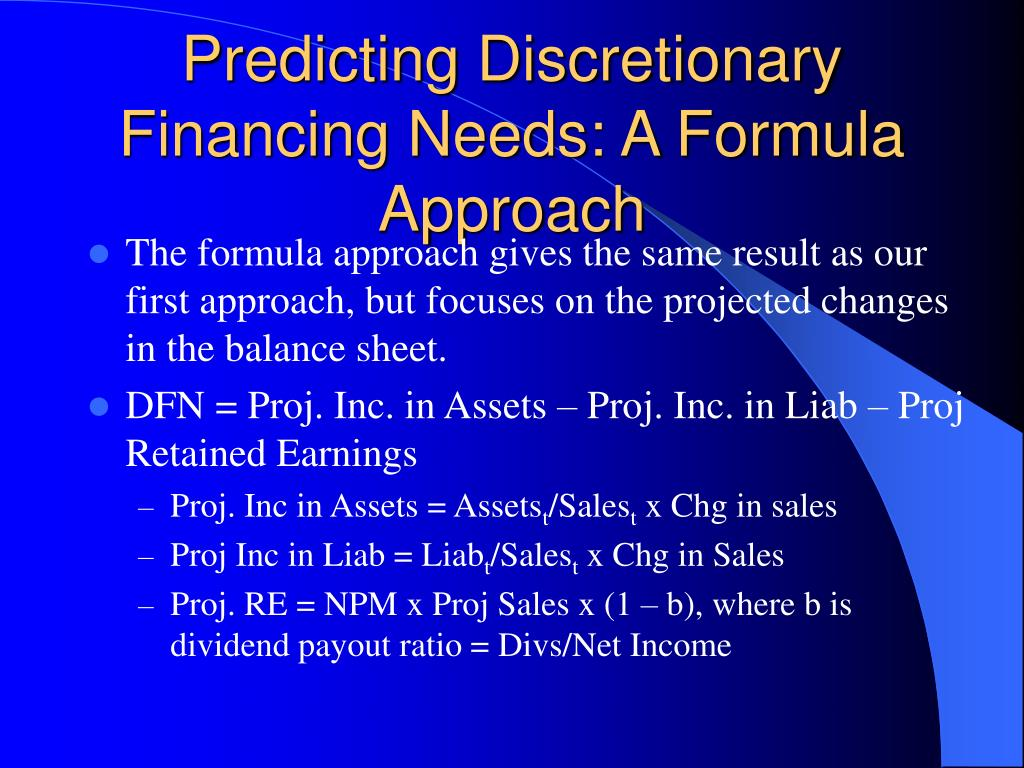 Predicting Discretionary Financing Needs: A Formula Approach