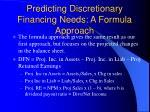 predicting discretionary financing needs a formula approach
