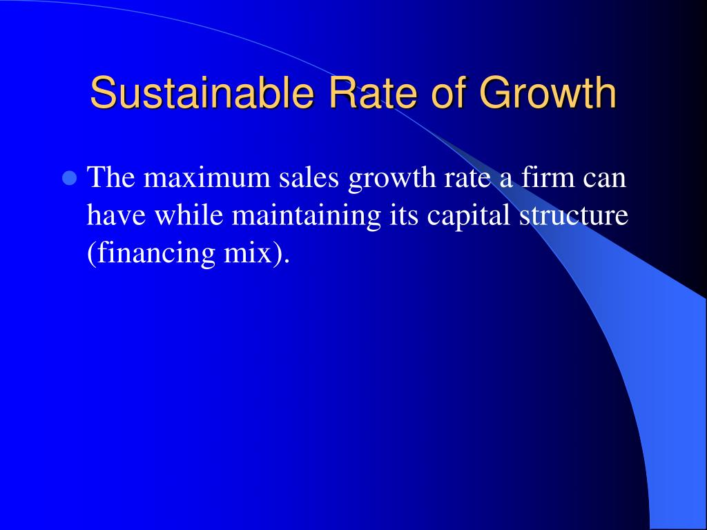 Sustainable Rate of Growth