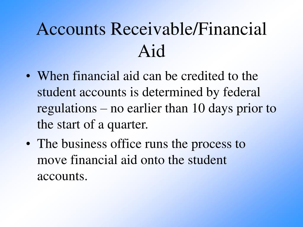 Accounts Receivable/Financial Aid
