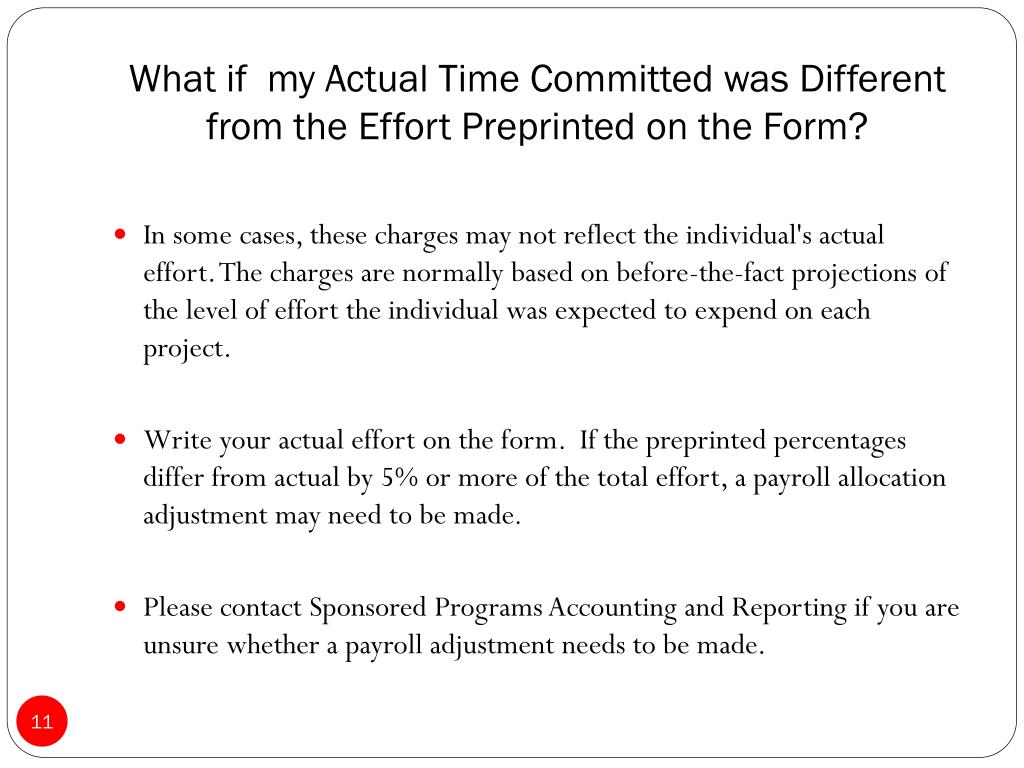 What if  my Actual Time Committed was Different from the Effort Preprinted on the Form?
